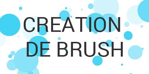 Création de brush